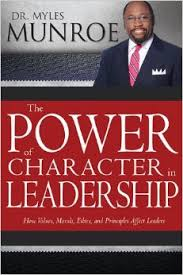 THE POWER AND CHARACTER IN LEADERSHIP